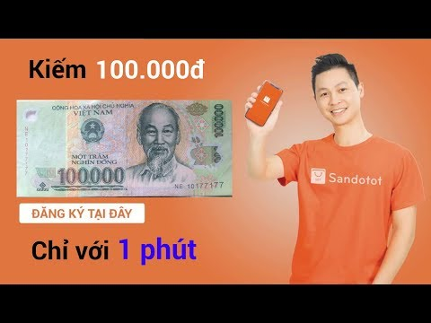 Kiếm Tiền Nhanh 100.000đ Chỉ 1 Phút Với Sàn đồ Tốt