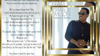 Charlie Wilson *☆* My Favorite Part Of You *☆* w/lyrics