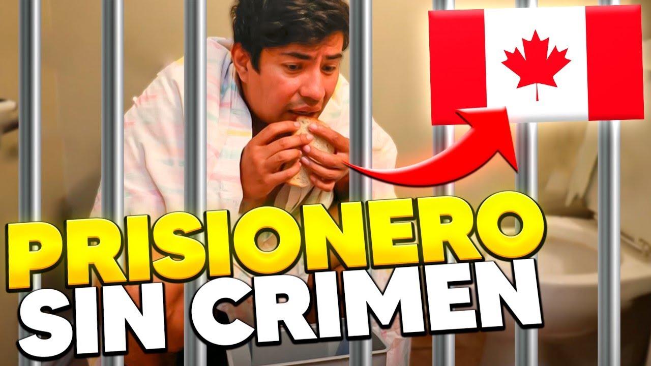 """Me metieron al """"Hotel"""" CARCEL en Canada. PRISIONERO SIN CRIMEN."""