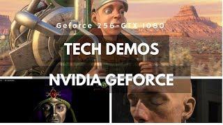 Top Nvidia Geforce Tech Demos (Geforce 256 - GTX 1080)