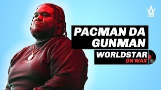 Pacman Da Gunman on Favorite Song from Album | Worldstar On Wax