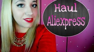 HAUL ALIEXPRESS