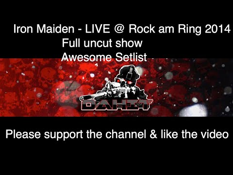 Iron Maiden- Live Rock am Ring 2014-Full uncut show #rar #rockamring #ironmaiden @dahit78 on Twitter