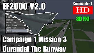 EF2000 V2.0 Eurofighter Typhoon Campaign 1 Mission 3 Runway Durandal [Episode 7]