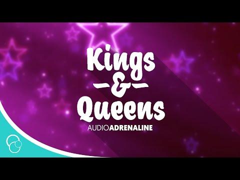 Audio Adrenaline - Kings & Queens (Lyrics)