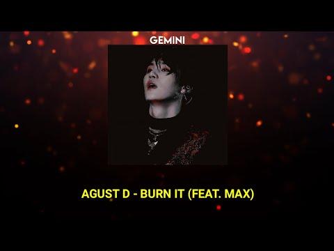 (BTS SUGA) AGUST D - BURN IT (Feat. MAX) | (Tradução/ legendado)