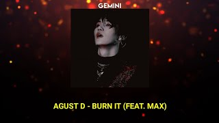 Download lagu (BTS SUGA) AGUST D - BURN IT (Tradução/ legendado)