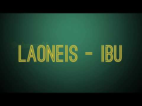 LaoNeis - IBU (Cover Lyrics)