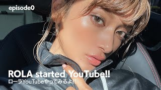 ローラ YouTubeやってみるよ!!