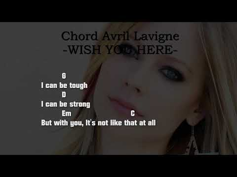 Chord Avril Lavigne -WISH YOU HERE-