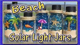 DIY Solar Light Jars - Beach Theme