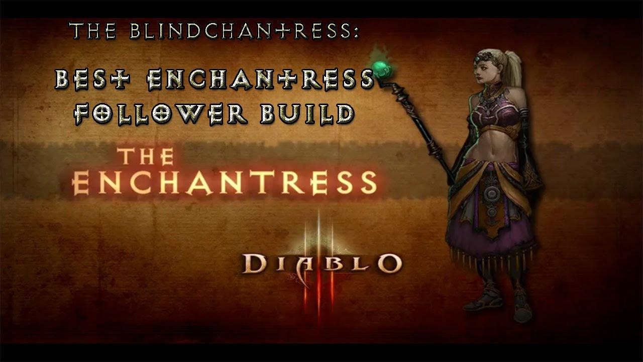 Diablo 3 Ros Wallpaper: Enchantress Follower Build Guide (RoS Patch 2.1