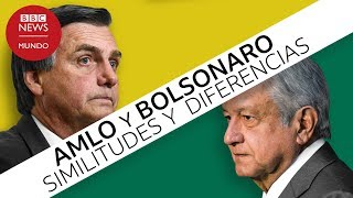 AMLO y Bolsonaro: en qué se parecen y en qué se diferencian