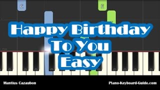 How To Play Happy Birthday To You - Easy Piano Tutorial - Notes
