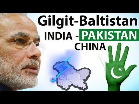 Gilgit Baltistan Issue - Pakistan approves Gilgit-Baltistan