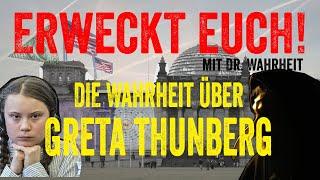 Die Wahrheit über Greta Thunberg – Erweckt Euch! mit Dr. Wahrheit