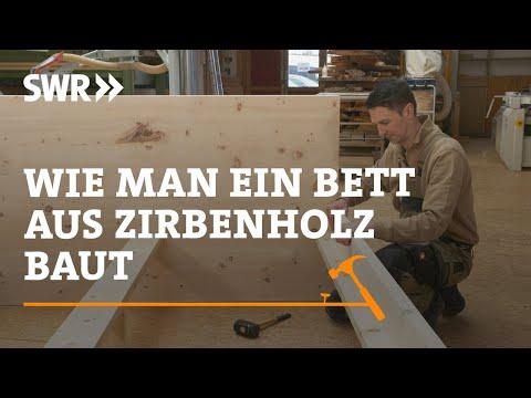 Wie man ein Bett aus Zirbenholz baut | SWR Handwerkskunst