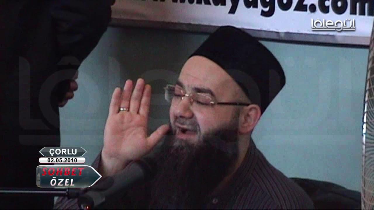 2 Mayıs 2010 Tarihli Çorlu Sohbeti - Cübbeli Ahmet Hoca Lâlegül TV
