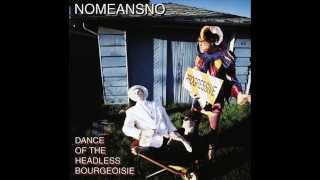 NoMeansNo - Dance Of The Headless Bourgeoisie [1998, FULL ALBUM]