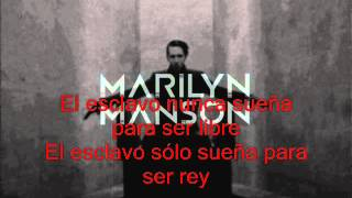 Marilyn Manson - Slave Only Dreams To Be King (Sub Español)