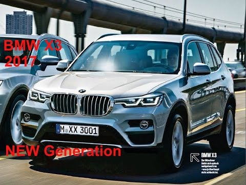 NEW generation 2017 BMW X3  2016 BMW X3 Reviews  YouTube