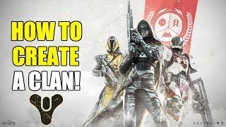 How to Create a Clan | Destiny 2