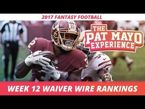 2017 Fantasy Football - Week 12 Waiver Wire Rankings, Injuries, Recap + MORE