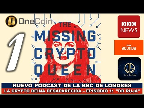 """podcast-bbc-–-the-missing-cryptoqueen-–-episode-1-""""dra-ruja"""""""