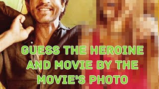 #4 Guess the Bollywood Actress and Movie by the Photo
