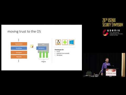 USENIX Security '17 - TrustBase: An Architecture to Repair and Strengthen...