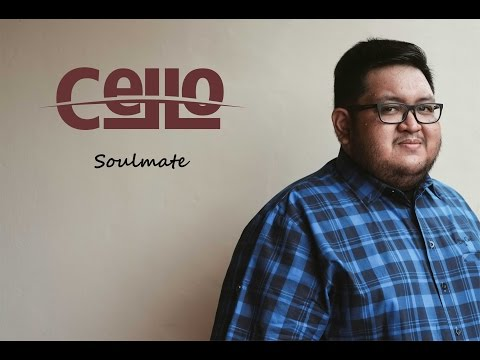 Cello - Soulmate ( cover - Kahitna )