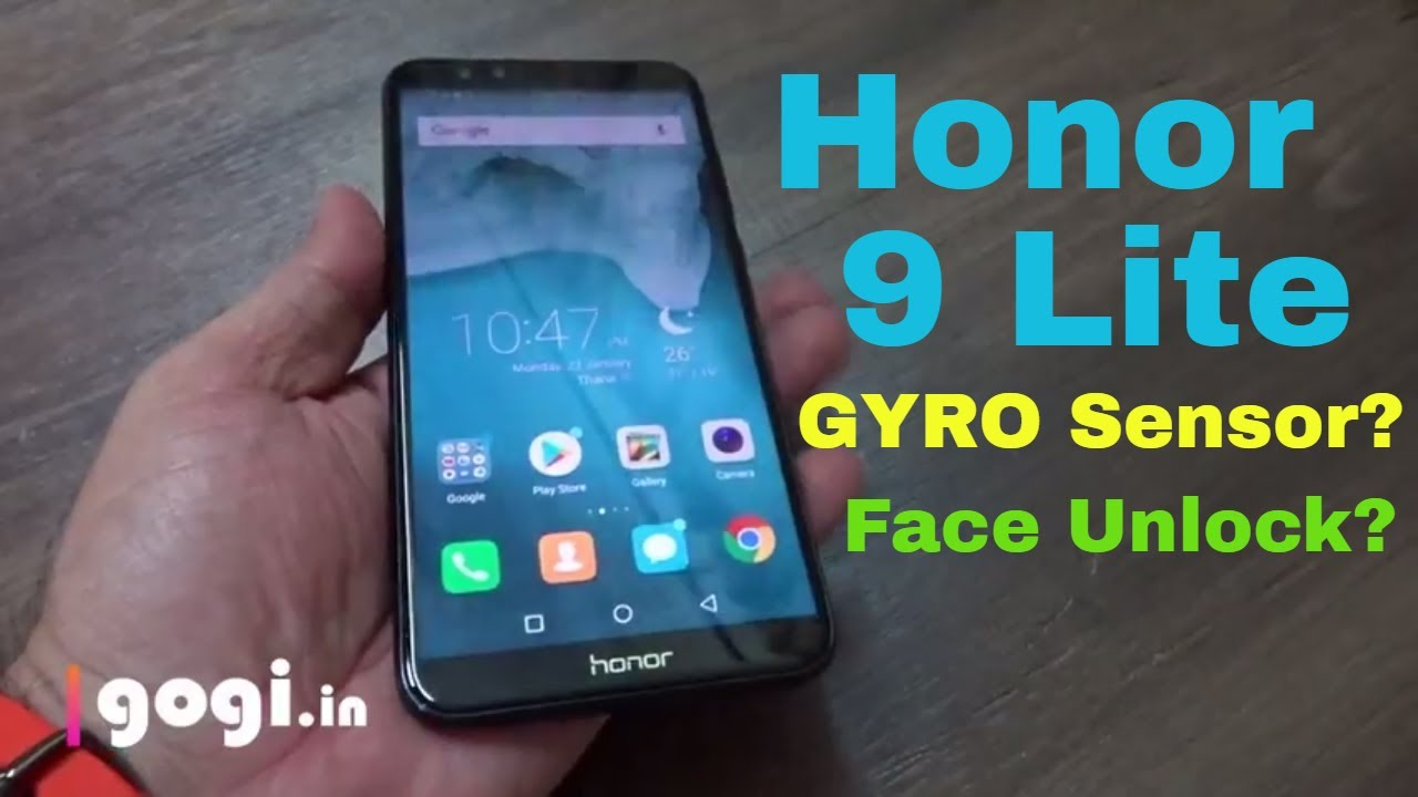 honor 9 Lite does it have Gyro sensor? Face Unlock?