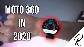 Moto 360 in 2020 - still worth it?
