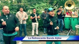 La Refrescante Banda Aljibe - Son Las Dos De La Mañana