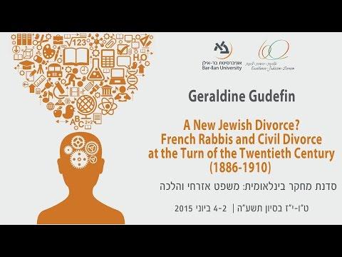 French Rabbis and Civil Divorce at the Turn of the Twentieth Century - Geraldine Gudefin