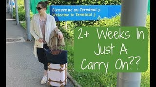 2 Week European Vacation In Just A Carry On Suitcase? Tips On How to Pack Hand Luggage Only