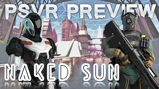 Naked Sun (PSVR) preview | Upcoming sci-fi rail shooter
