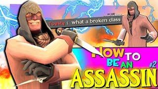 TF2: How to be an Assassin #2 (Spy Mains)