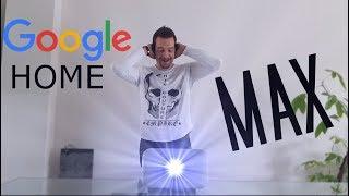 Test du Google Home Max Français !!! L'enceinte absolue?