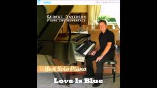Love Is Blue - george davidson