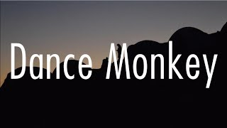 Download Tones And I - Dance Monkey (Lyrics) Mp3 and Videos