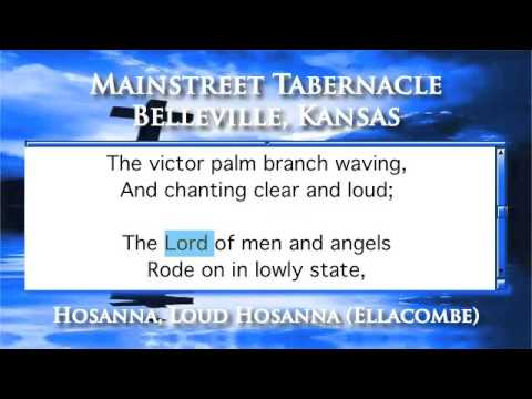 Hosanna, Loud Hosanna (Ellacombe) - Piano Version