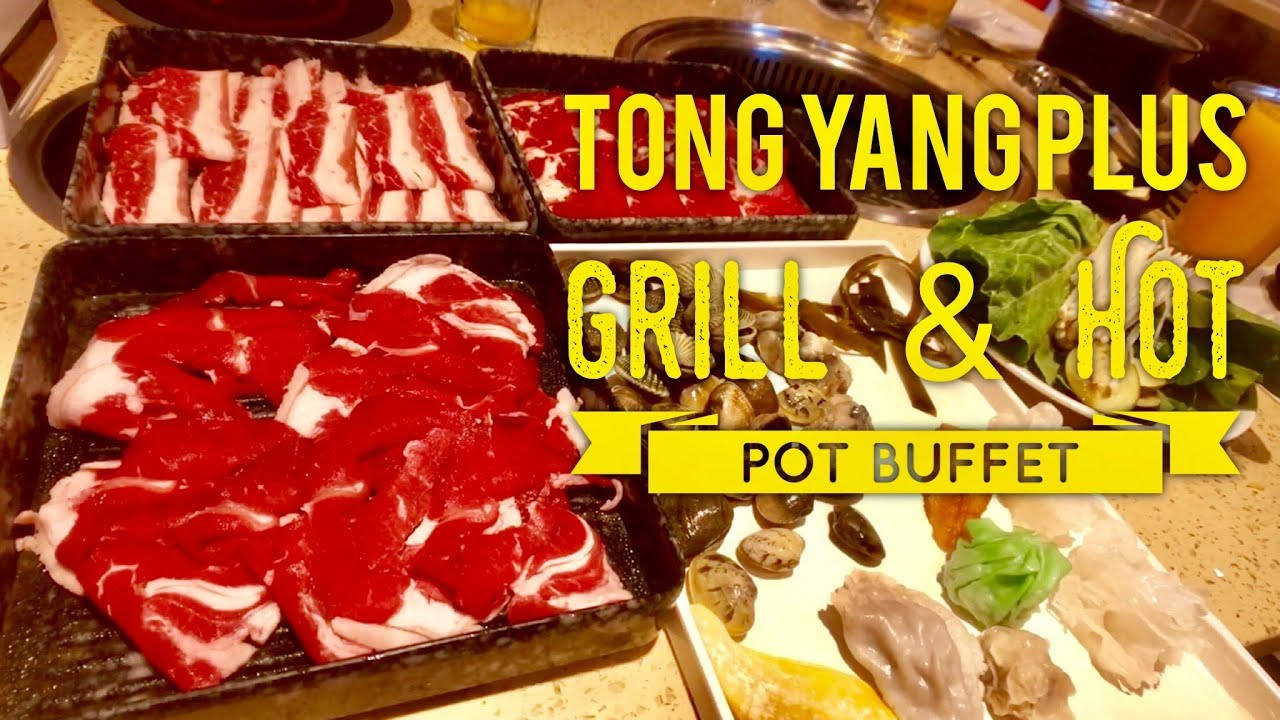 tong yang plus grill and hot pot buffet sm mall of asia north wing rh youtube com