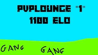 "PvPLounge ""1"" - 1100 Elo (US Clips)"