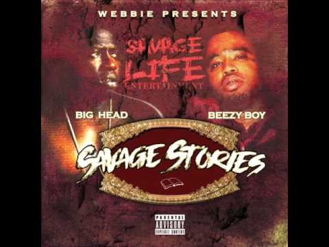 BIG HEAD FT. BEEZY BOY - 2X OG STATUS (PROD BY METRO BOOMIN)