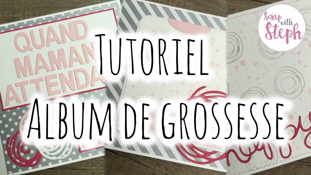 Tutoriel N 9 Album De Grossesse Scrap With Steph
