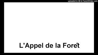 L' Appel de la Forêt - Bibliothèque de l'Aventure