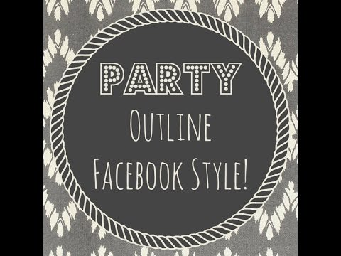 My Facebook Party Outline - 5 Day Party