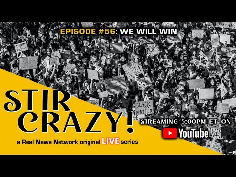 Stir Crazy! Episode #56: We Will Win