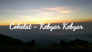 Gambar cover (Cover) Cokelat - Kebyar Kebyar Versi Rock (Unofficial Lyrics Video)
